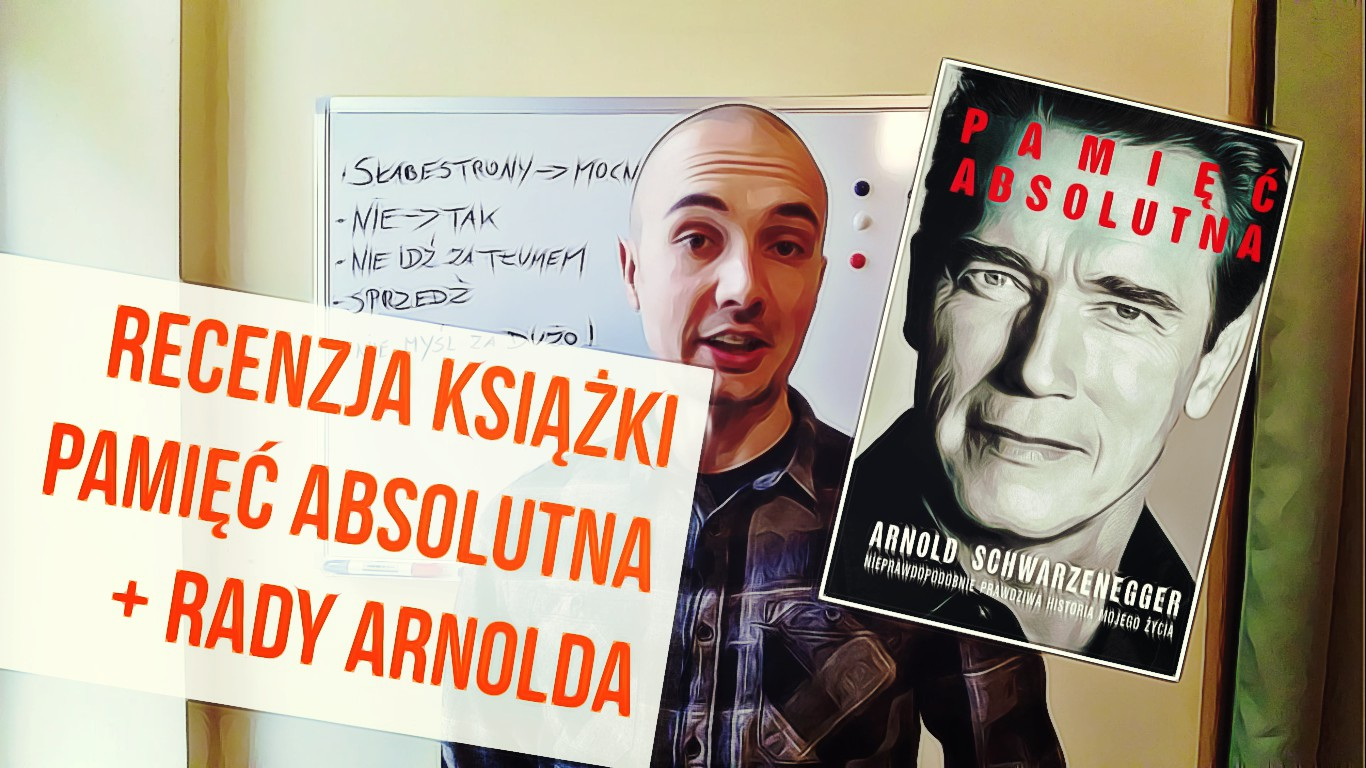 Pamięć Absolutna - Arnold Schwarzenegger - Recenzja książki