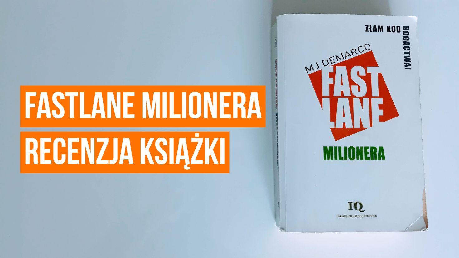 Fastlane Milionera - recenzja książki