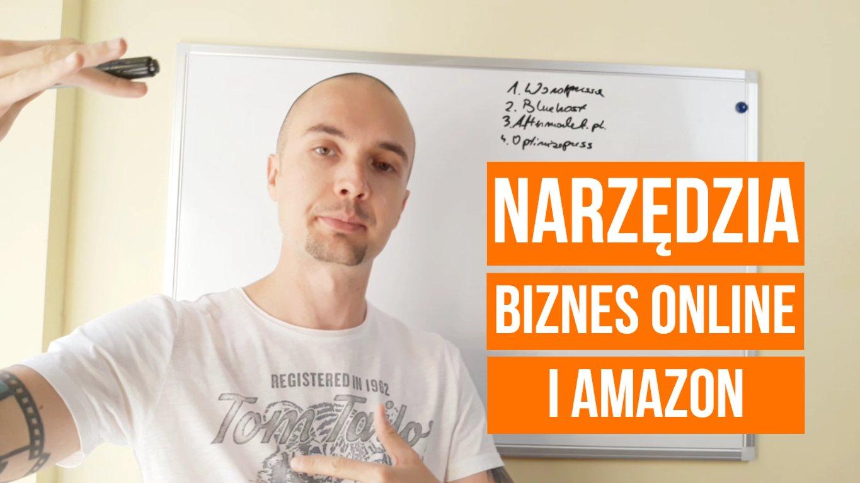 NARZĘDZIA dla biznesu online i Amazon
