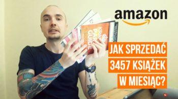 Jak sprzedałem 3457 książek w miesiąc na Amazonie?