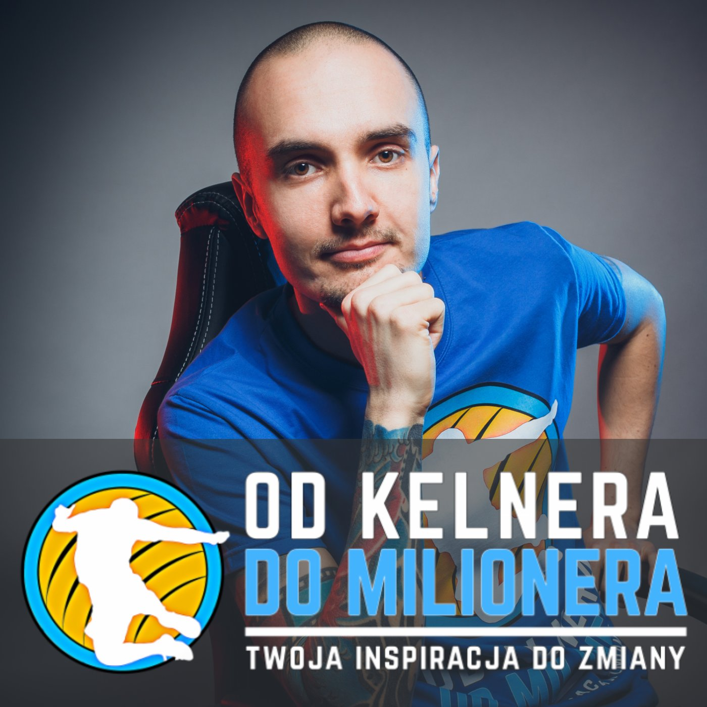 Podcast - Od Kelnera Do Milionera