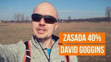 David Goggins i ZASADA 40$