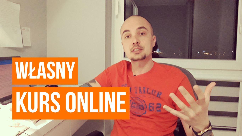 Jak stworzyć własny kurs online?
