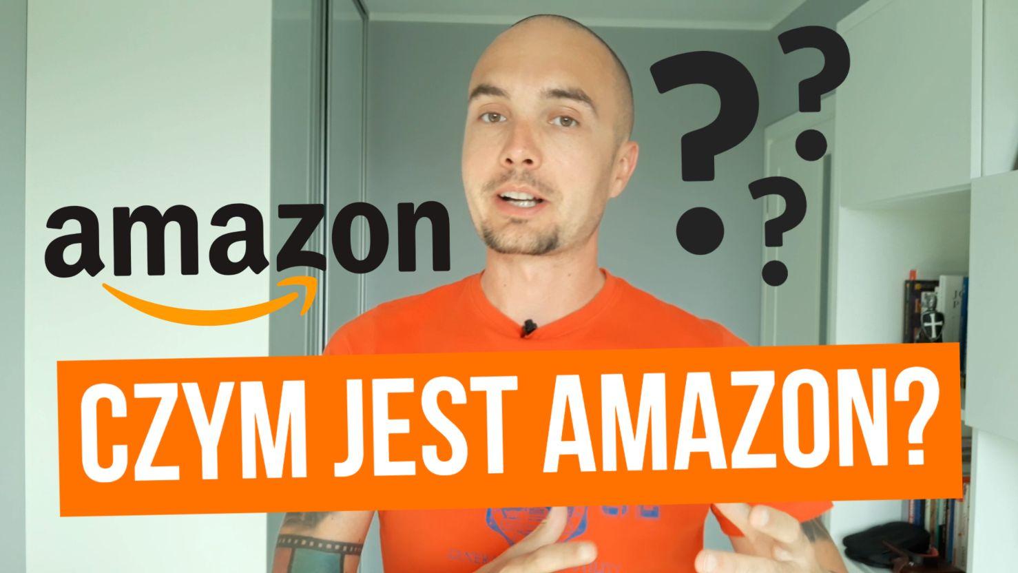 Czym jest Amazon i czego możesz się nauczyć od Amazona?