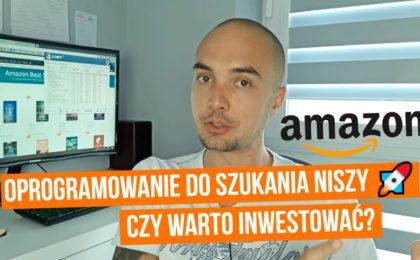 Oprogramowanie do szukania nisz i słów kluczowych na Amazon - czy warto?