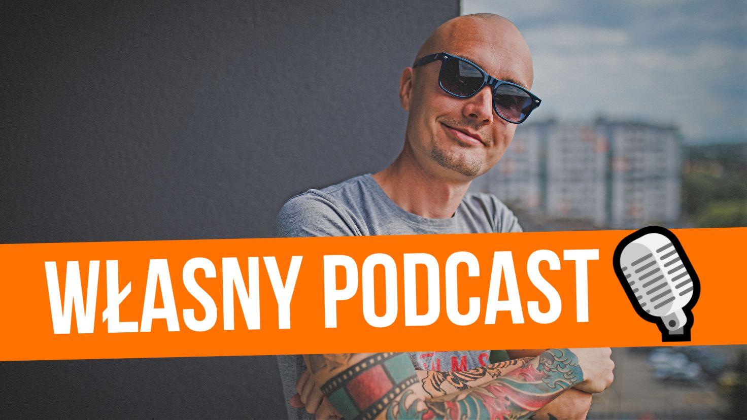 Własny podcast krok po kroku – jak stworzyć swój własny podcast