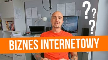 Biznes internetowy – czy jest dla każdego
