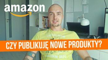 Czy dalej publikuję produkty na Amazonie?