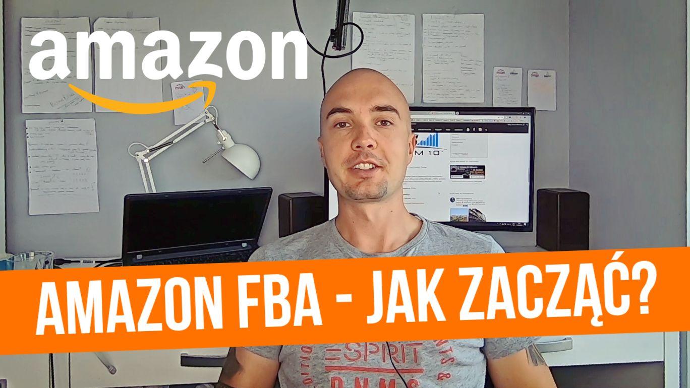 Jak zacząć sprzedaż na Amazon FBA?
