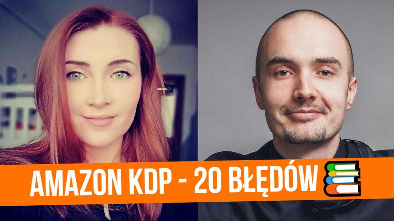 Self-publishing na Amazon KDP - 20 najczęstszych błędów