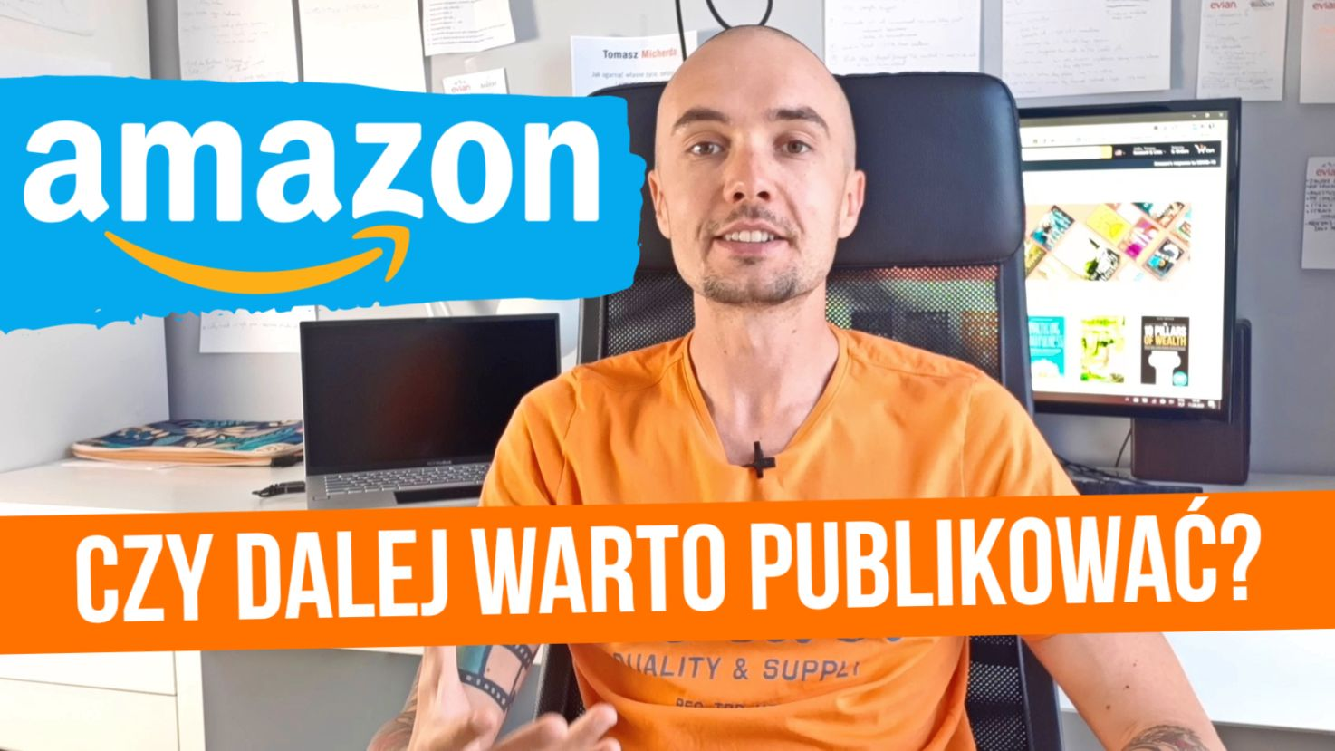 Czy wciąż warto publikować na Amazon KDP