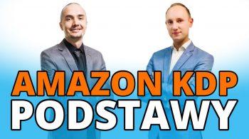 AMAZON KDP - Podstawy i wprowadzenie