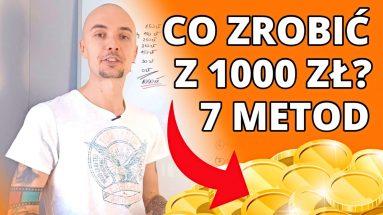 Jak zainwestować 1000 zł - 7 sposobów