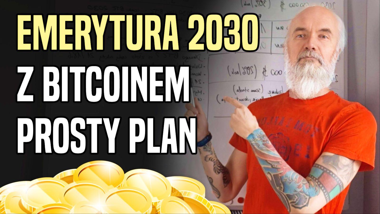 Jak przejść na emeryturę z Bitcoinem w 2030 roku